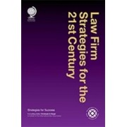 Law Firm Strategies for the 21st Century by Christoph H. Vaagt
