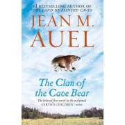 The Clan of the Cave Bear by Jean M Auel