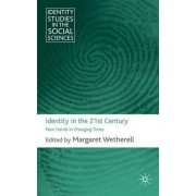 Identity in the 21st Century by Margaret Wetherell