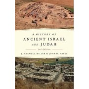 History of Ancient Israel and Judah by J.Maxwell Miller