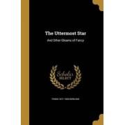 The Uttermost Star by Frank 1871-1959 Boreham