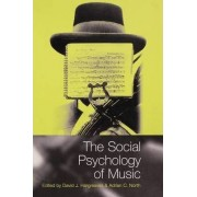 The Social Psychology of Music by David J. Hargreaves