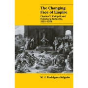 The Changing Face of Empire by M. J. Rodriguez-Salgado