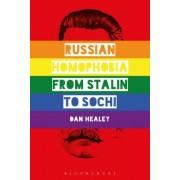 Russian Homophobia from Stalin to Sochi