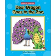 Dear Dragon Goes to the Zoo by Margaret Hillert