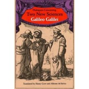 Dialogues Concerning Two New Sciences by Galileo Galilei