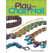 Play with Chain Mail: 4 Weaves = 20+ Jewelry Designs