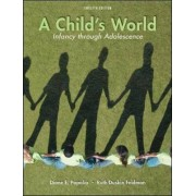 A Child's World by Diane E. Papalia