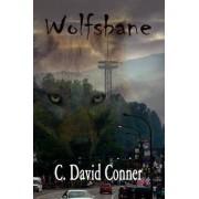 Wolfsbane by C David Conner