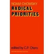 Radical Priorities by Noam Chomsky