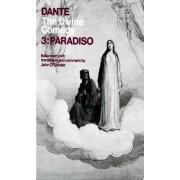 The Divine Comedy: III. Paradiso by Dante Alighieri