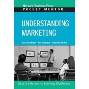 Understanding Marketing by Harvard Business School Press