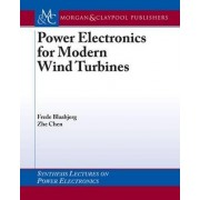 Power Electronics for Modern Wind Turbines by Frede Blaabjerg