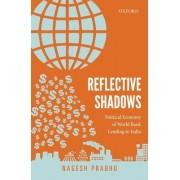 Reflective Shadows: Political Economy of World Bank Lending to India