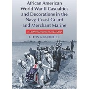 African American Sailors of World War II by Glenn A. Knoblock