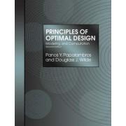 Principles of Optimal Design by Panos Y. Papalambros