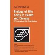 Biology of Bile Acids in Health and Disease by G. P. van Berge Henegouwen