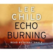 Echo Burning - CD by Lee Child