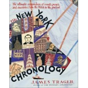 New York Chronology by James Trager