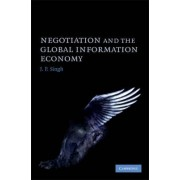 Negotiation and the Global Information Economy by J. P. Singh
