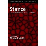 Stance by Professor of Linguistics and Anthropology Alexandra Jaffe