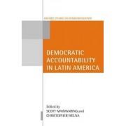 Democratic Accountability in Latin America by Scott Mainwaring