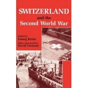 Switzerland and the Second World War by Georg Kreis