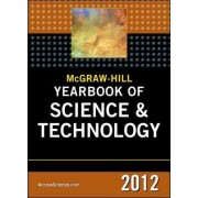 McGraw-Hill Yearbook of Science & Technology 2012 by McGraw-Hill Education