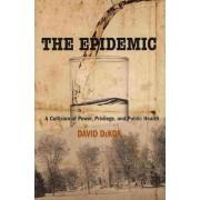 Epidemic by David DeKok