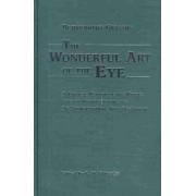 Wonderful Art of the Eye by Benventus Grassus