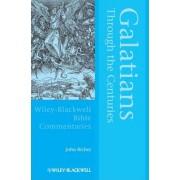 Galatians Through the Centuries by John Riches