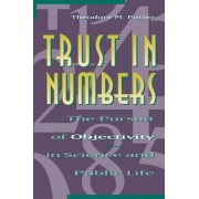 Trust in Numbers by Theodore M. Porter