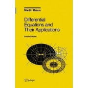 Differential Equations and Their Applications: v. 11 by Martin Braun