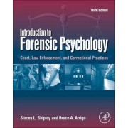Introduction to Forensic Psychology by Stacey L. Shipley