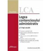 Legea contenciosului administrativ si 5 legi uzuale act. 6 ianuarie 2016
