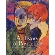 A History of Private Life: Riddles of Identity in Modern Times v. 5 by Antoine Prost