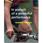 In Pursuit of a Powerful Performance by Jonathan Wiggins