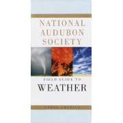 The Audubon Society Field Guide to North American Weather by David McWilliams Ludlum