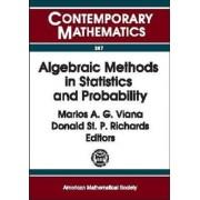 Algebraic Methods in Statistics and Probability by Marlos A. G. Viana