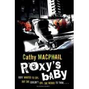 Roxy's Baby by Cathy MacPhail