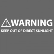 """T-Shirt - Warning: Keep Out Of Direct Sunlight"""