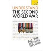 Understand the Second World War: Teach Yourself by Alan Farmer