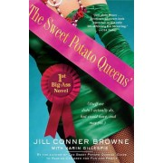 The Sweet Potato Queens' First Big-Ass Novel by Jill Conner Browne