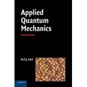 Applied Quantum Mechanics by A. F. J. Levi