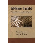 Self-Reliance, Translated by Adam Khan