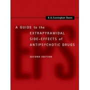 A Guide to the Extrapyramidal Side-Effects of Antipsychotic Drugs by D. G. Cunningham Owens