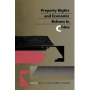 Property Rights and Economic Reform in China by Jean C. Oi