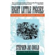 Eight Little Piggies by Stephen Jay Gould