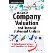 The Art of Company Valuation and Financial Statement Analysis by Nicolas Schmidlin