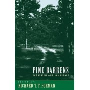 Pine Barrens by Richard T. T. Forman